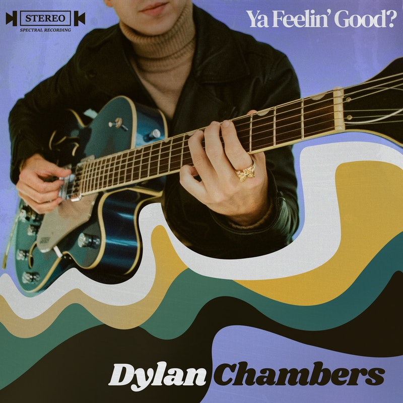 Ya Feelin' Good - Dylan CHambers Cover