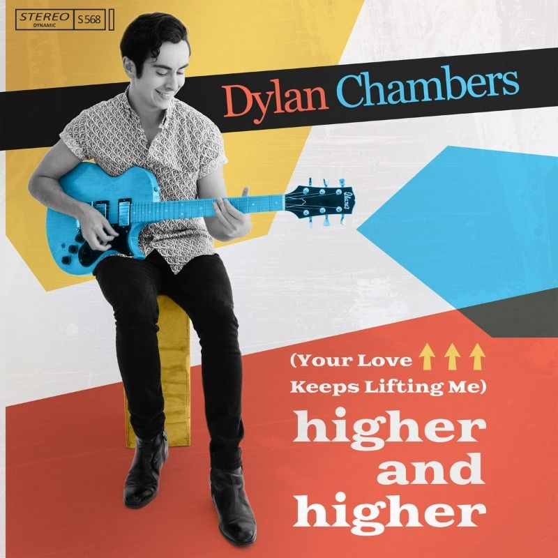 Dylan Chambers (Your Love Keeps Lifting Me) Higher and Higher Album Art